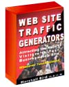 Boost your REAL-WORLD business with Web Site Traffic Generators. These Are the Most Powerful Ways to Attract Qualified Traffic to Your Web Site... Without Relying On a Top Search Engine Ranking. If you�re serious about pulling qualified potential customers to your Web site and into your real-world business, then this will be the most important message you read today.